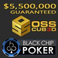 OSS CUBED Coming to Black Chip Poker in April and May